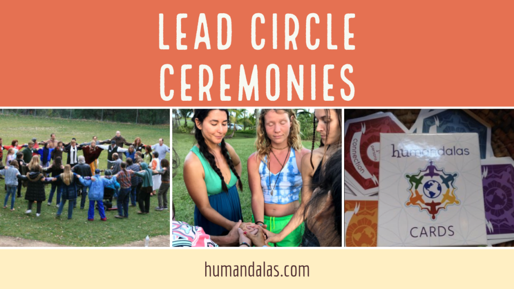 Lead Circle Ceremonies