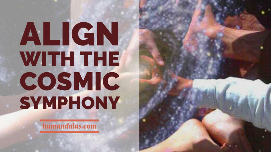 Align with the Cosmic Symphony