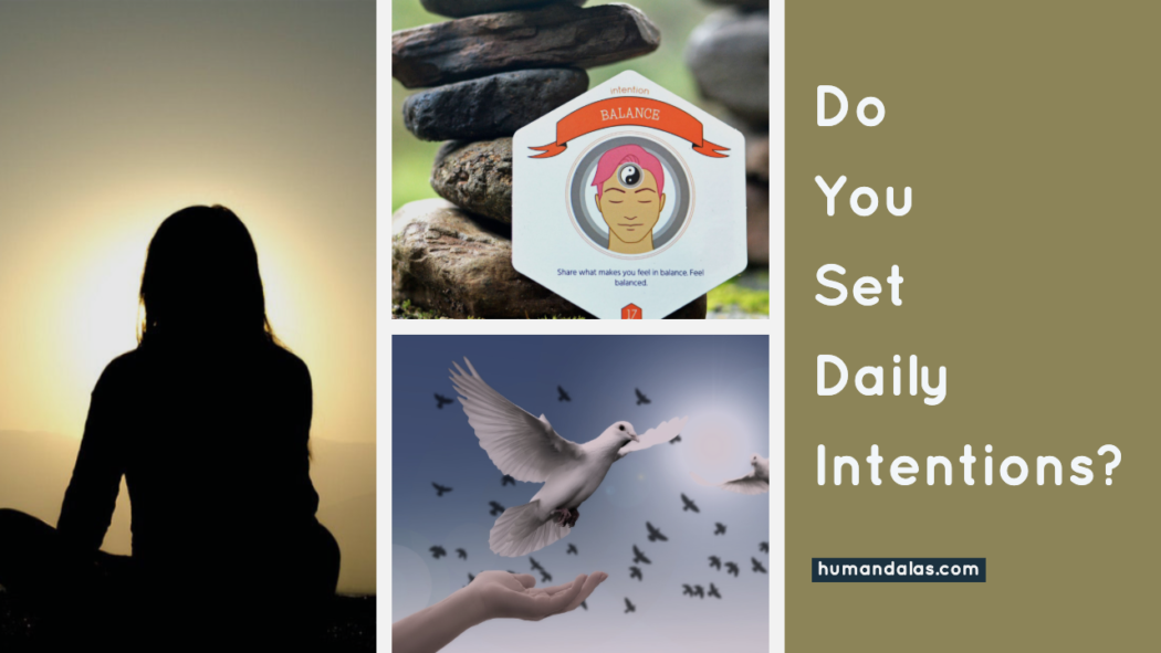 do-you-set-daily-intentions?