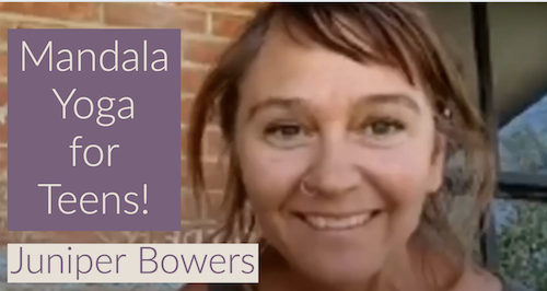 Juniper Bowers Shares Mandala Yoga for Teenages at High School